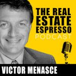 Victor Menasce Interviews Kyle Wilson on The Real Estate Epresso