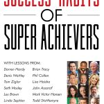 21 Excerpts from Success Habits of Super Achievers